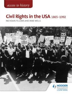 Civil Rights in the USA 1865-1992